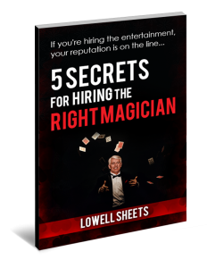 5-Secrets-to-Hiring-the-Right-Magician-clear